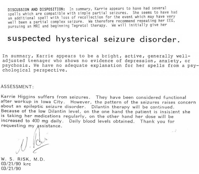 Clippings from my hospital records. They convey an argument between doctors about the nature of my seizures. In large text in the center, it says: suspected hysterical seizure disorder.
