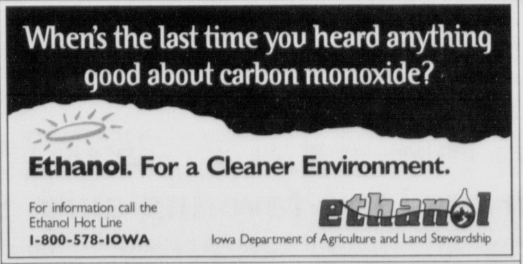 a newspaper advertisement from an archival newspaper for ethanol. It reads: When was the last time you heard anything good about carbon monoxide? Ethanol: for a cleaner environment.