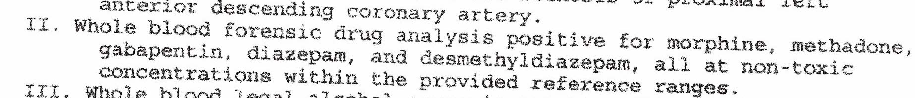 autopsy report scan: whole blood analysis positive for morphine, methadone, gabapentin, diazepam, and desmethyldiazepam, all at non-toxic concentrations.