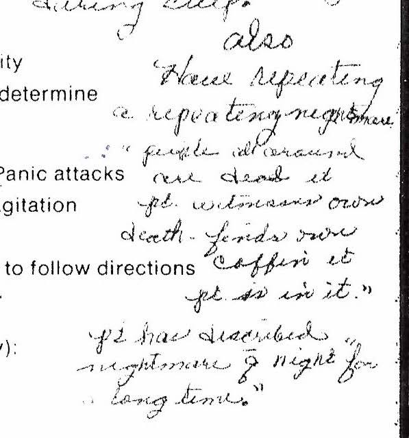 Psychiatric commitment form: Also has repeating nightmare of her own death and she finds a coffin and patient is in it.